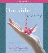 Outside Beauty - Cynthia Kadohata - audiobook