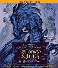 Indigo King - James A. Owen - audiobook