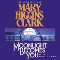 Moonlight Becomes You - Mary Higgins Clark - audiobook