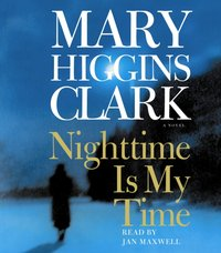 Nighttime Is My Time - Mary Higgins Clark - audiobook
