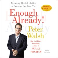 Enough Already! - Peter Walsh - audiobook