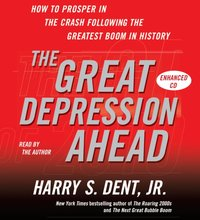 Great Depression Ahead - Harry S. Dent - audiobook