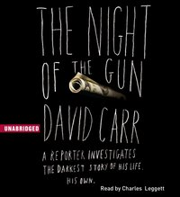 Night of the Gun - David Carr - audiobook