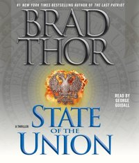 State of the Union - Brad Thor - audiobook