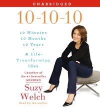 10-10-10 - Suzy Welch - audiobook