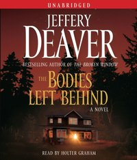 Bodies Left Behind - Jeffery Deaver - audiobook