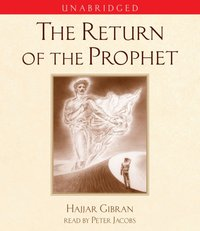 Return of the Prophet - Hajjar Gibran - audiobook