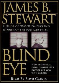 Blind Eye - James B. Stewart - audiobook