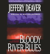 Bloody River Blues - Jeffery Deaver - audiobook