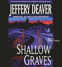 Shallow Graves - Jeffery Deaver - audiobook