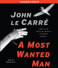 Most Wanted Man - John le Carre - audiobook