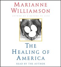 Healing of America - Marianne Williamson - audiobook