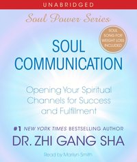 Soul Communication - Zhi Gang Sha - audiobook