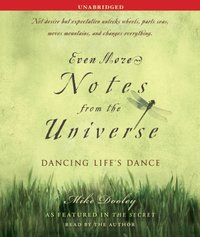 Even More Notes From the Universe - Mike Dooley - audiobook