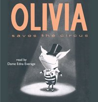 Olivia Saves the Circus - Ian Falconer - audiobook