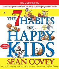 7 Habits of Happy Kids - Sean Covey - audiobook