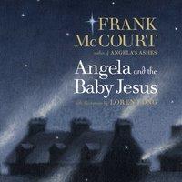 Angela and the Baby Jesus - Frank McCourt - audiobook