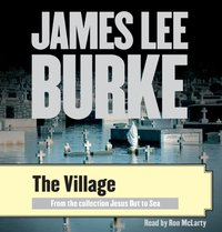 Village - James Lee Burke - audiobook