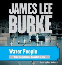 Water People - James Lee Burke - audiobook