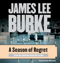 Season of Regret - James Lee Burke - audiobook