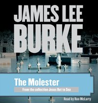 Molester - James Lee Burke - audiobook