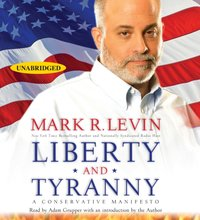 Liberty and Tyranny - Mark R. Levin - audiobook