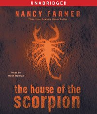 House of the Scorpion - Nancy Farmer - audiobook