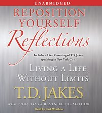 Reposition Yourself Reflections - T.D. Jakes - audiobook