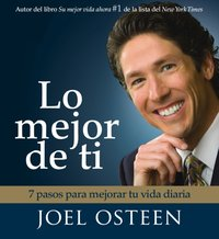 Lo Mejor De Ti (Become a Better You) - Joel Osteen - audiobook