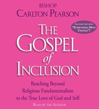 Gospel of Inclusion - Carlton Pearson - audiobook