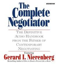 Complete Negotiator - Gerard Nierenberg - audiobook