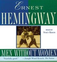 Men without Women - Ernest Hemingway - audiobook