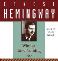 Winner Take Nothing - Ernest Hemingway - audiobook
