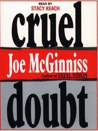 Cruel Doubt - Joe McGinniss - audiobook