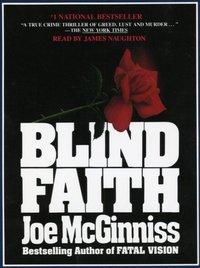 Blind Faith - Joe McGinniss - audiobook