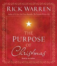 Purpose of Christmas - Rick Warren - audiobook
