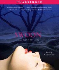 Swoon - Nina Malkin - audiobook