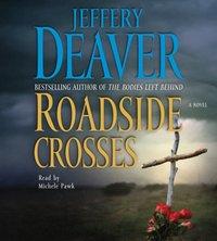 Roadside Crosses - Jeffery Deaver - audiobook