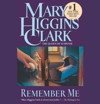 Remember Me - Mary Higgins Clark - audiobook