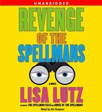 Revenge of the Spellmans - Lisa Lutz - audiobook