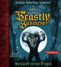Werewolf versus Dragon - David Sinden - audiobook