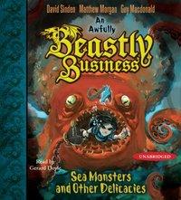 Sea Monsters and other Delicacies - David Sinden - audiobook