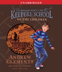 We the Children - Andrew Clements - audiobook