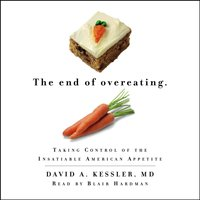 End of Overeating - David A. Kessler MD - audiobook