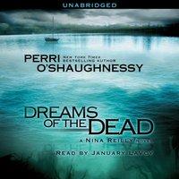 Dreams of the Dead - Perri O'Shaughnessy - audiobook