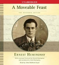 Moveable Feast: The Restored Edition - Ernest Hemingway - audiobook