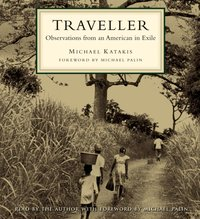 Traveller - Michael Katakis - audiobook