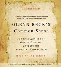 Glenn Beck's Common Sense - Glenn Beck - audiobook
