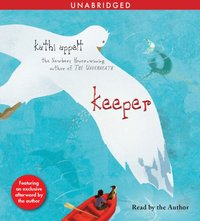 Keeper - Kathi Appelt - audiobook