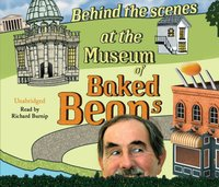 Behind the Scenes at the Museum of Baked Beans - Hunter Davies - audiobook
